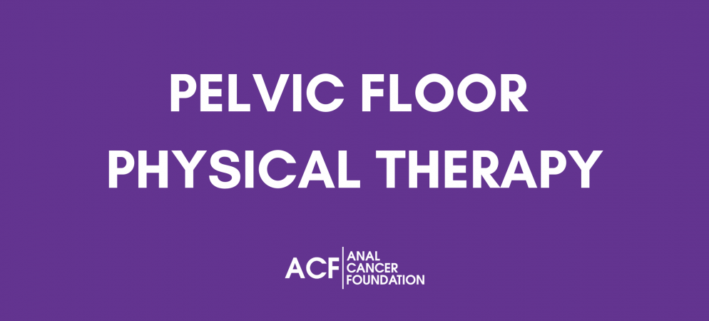 Pelvic Floor Physical Therapy: An Update